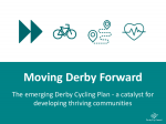 Derby City Council's Moving Derby Forward presentation