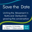 Uniting the Movement in Notts and Derbyshire: Growing the conversation Icon