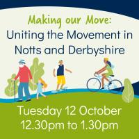 Making our Move: Uniting the Movement in Notts and Derbyshire